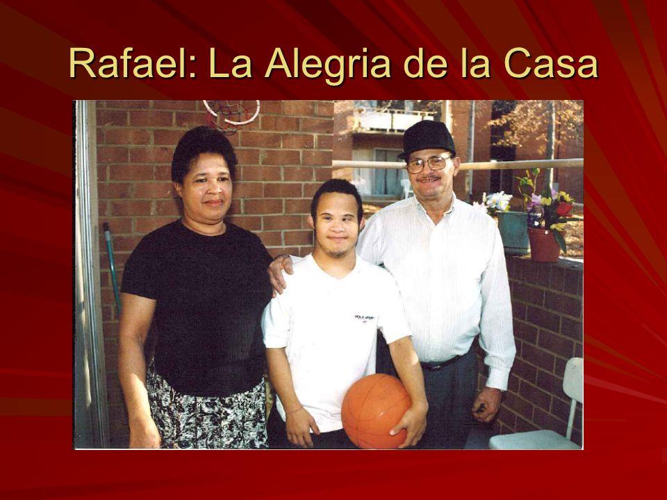 Rafael: La Alegria de la Casa