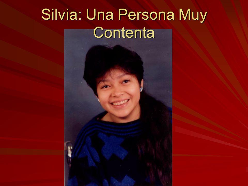 Silvia: Una Persona Muy Contenta