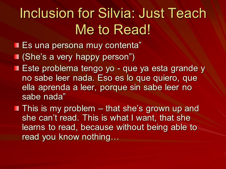 Inclusion for Silvia: Just Teach Me to Read.