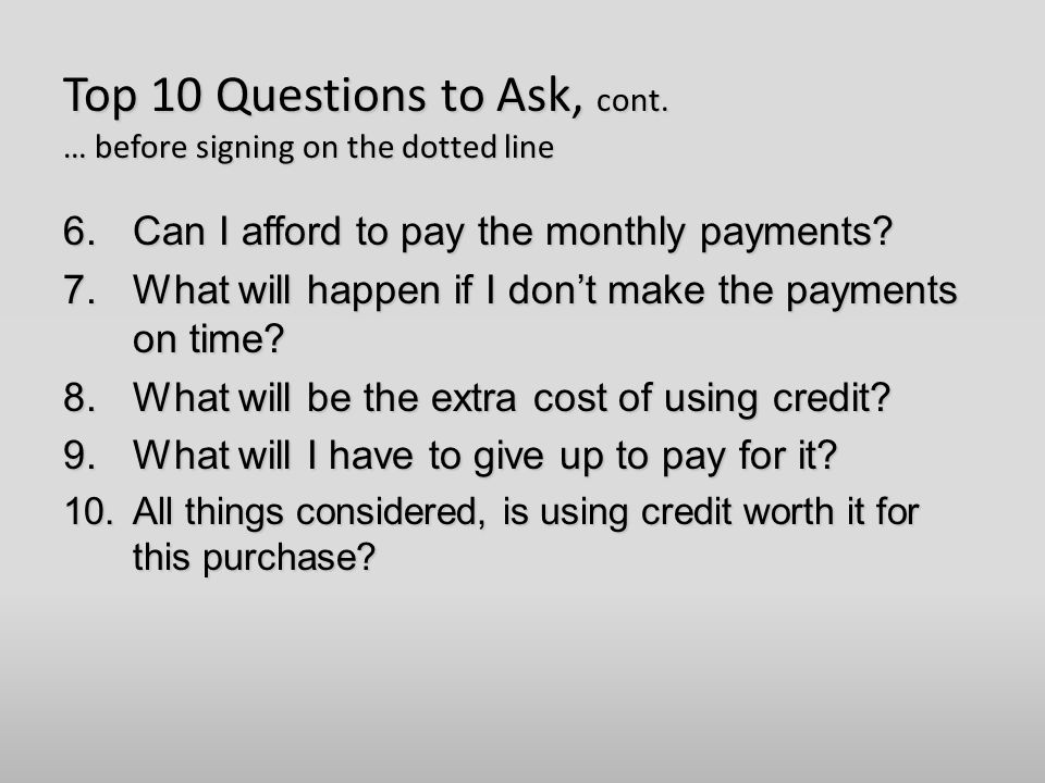 Top 10 Questions to Ask, cont.