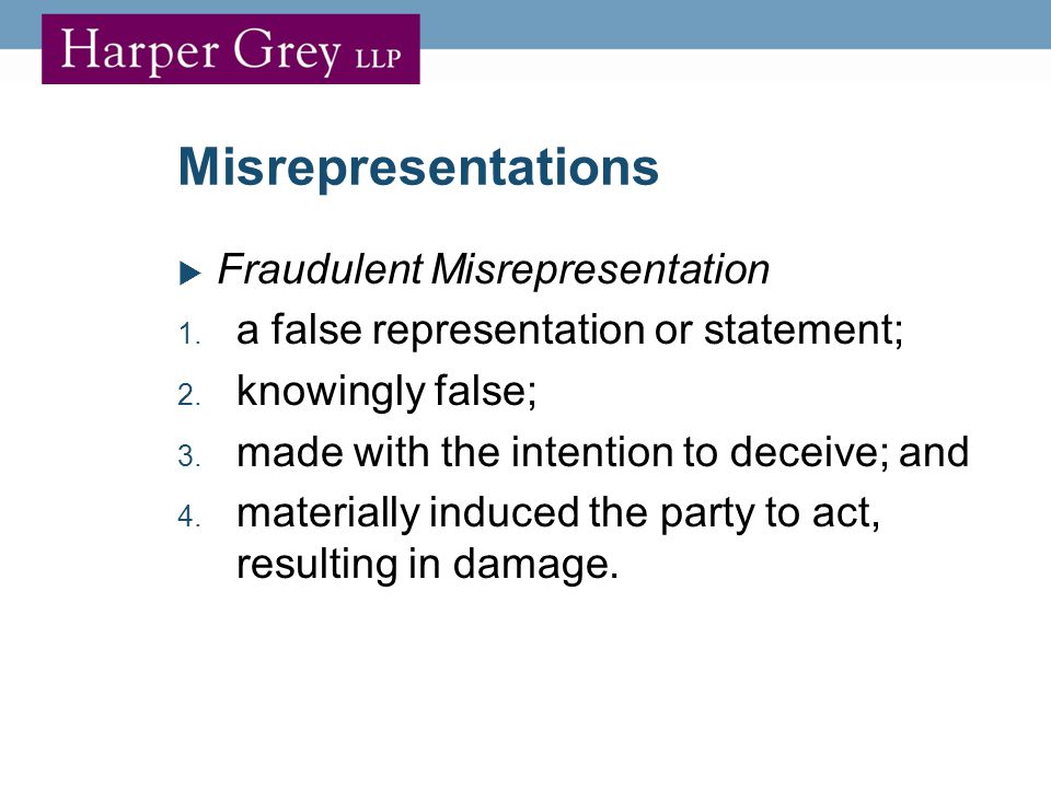 Misrepresentations  Fraudulent Misrepresentation 1.
