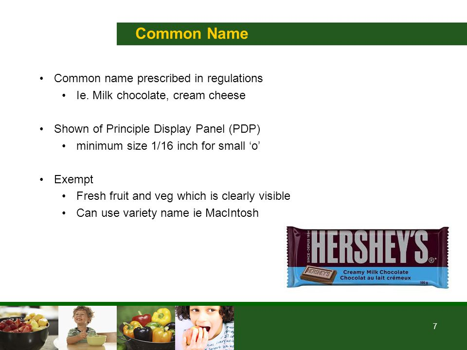 7 Common Name Common name prescribed in regulations Ie.