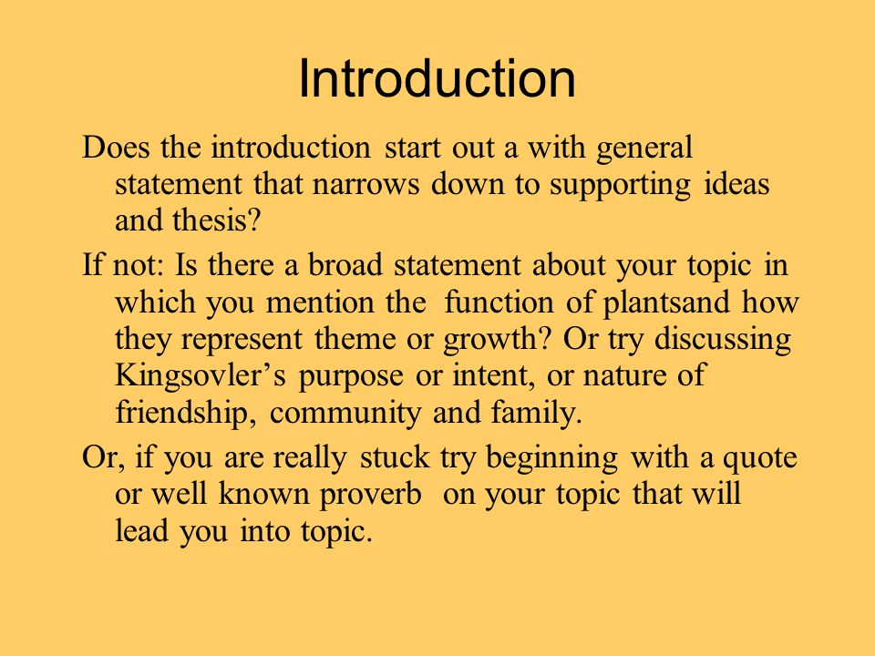self editing the bean trees format double spaced pt font  introduction does the introduction start out a general statement that narrows down to supporting ideas