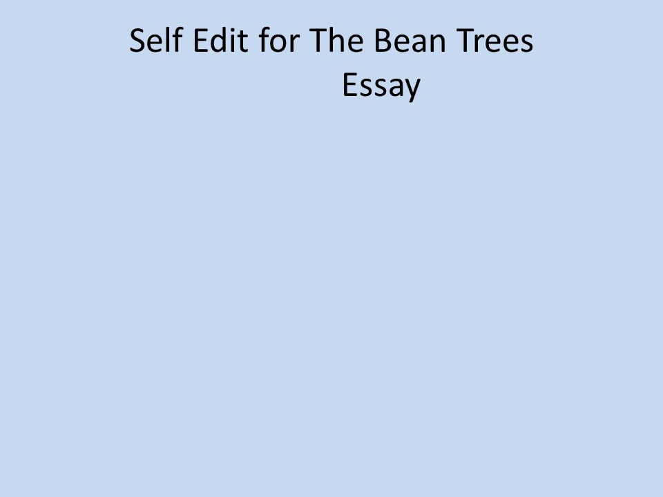 bean trees essays The bean trees essay - high-quality essay and research paper writing assistance - get professional help with online essays, research papers and up to dissertations.