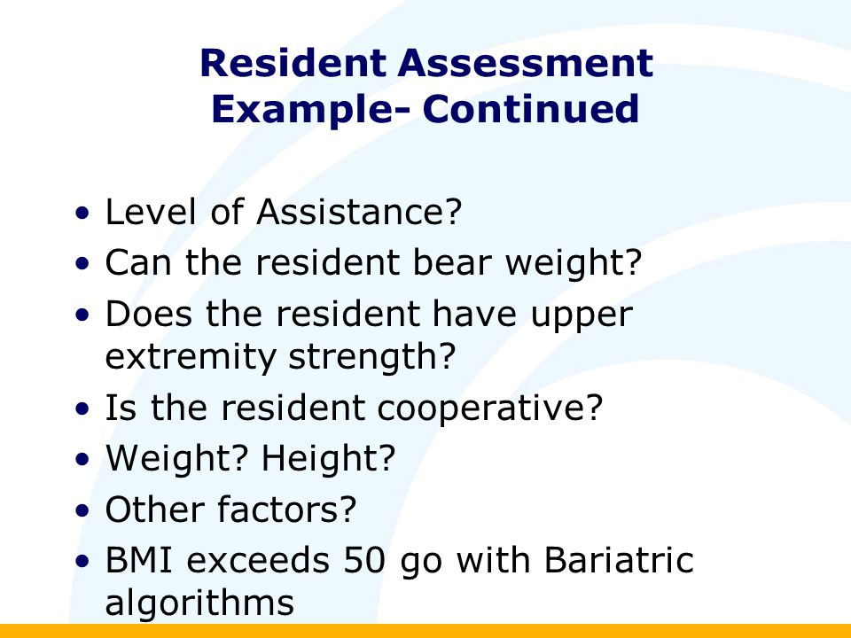 Resident Assessment Example- Continued Level of Assistance.
