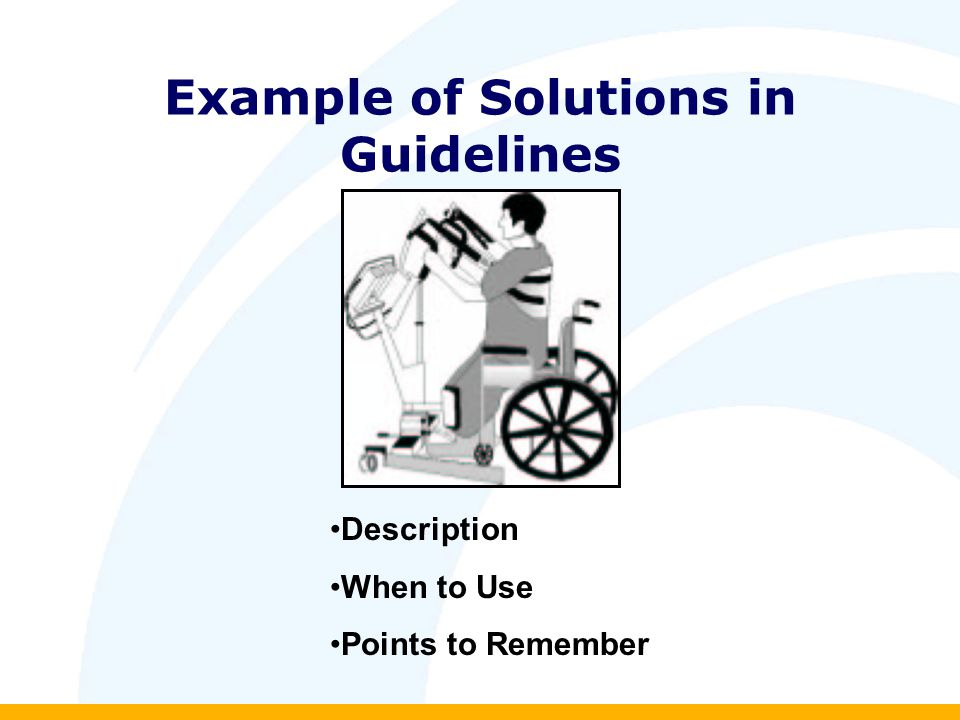 Example of Solutions in Guidelines Description When to Use Points to Remember