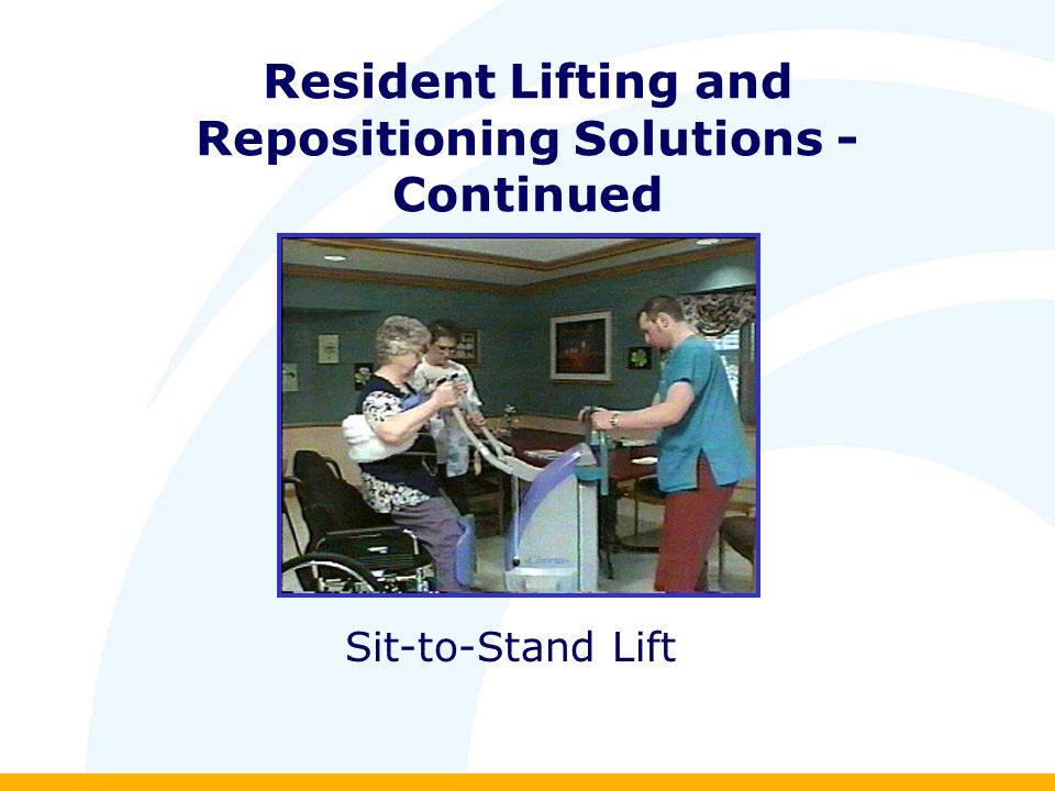 Resident Lifting and Repositioning Solutions - Continued Sit-to-Stand Lift