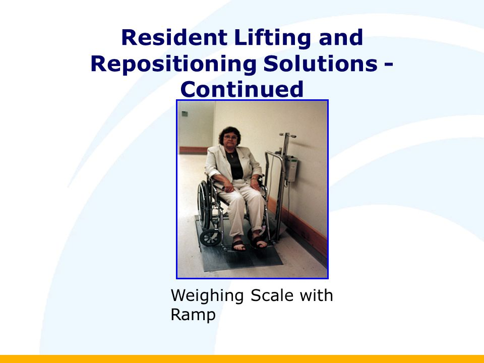 Resident Lifting and Repositioning Solutions - Continued Weighing Scale with Ramp
