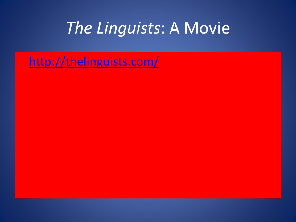 The Linguists: A Movie