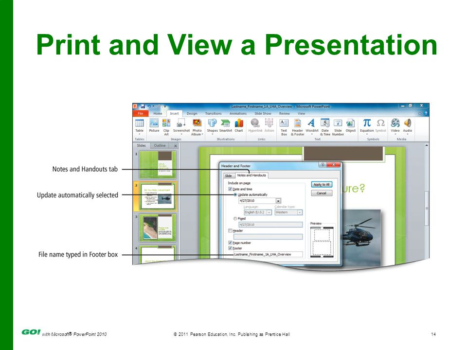 with Microsoft ® PowerPoint 2010© 2011 Pearson Education, Inc.