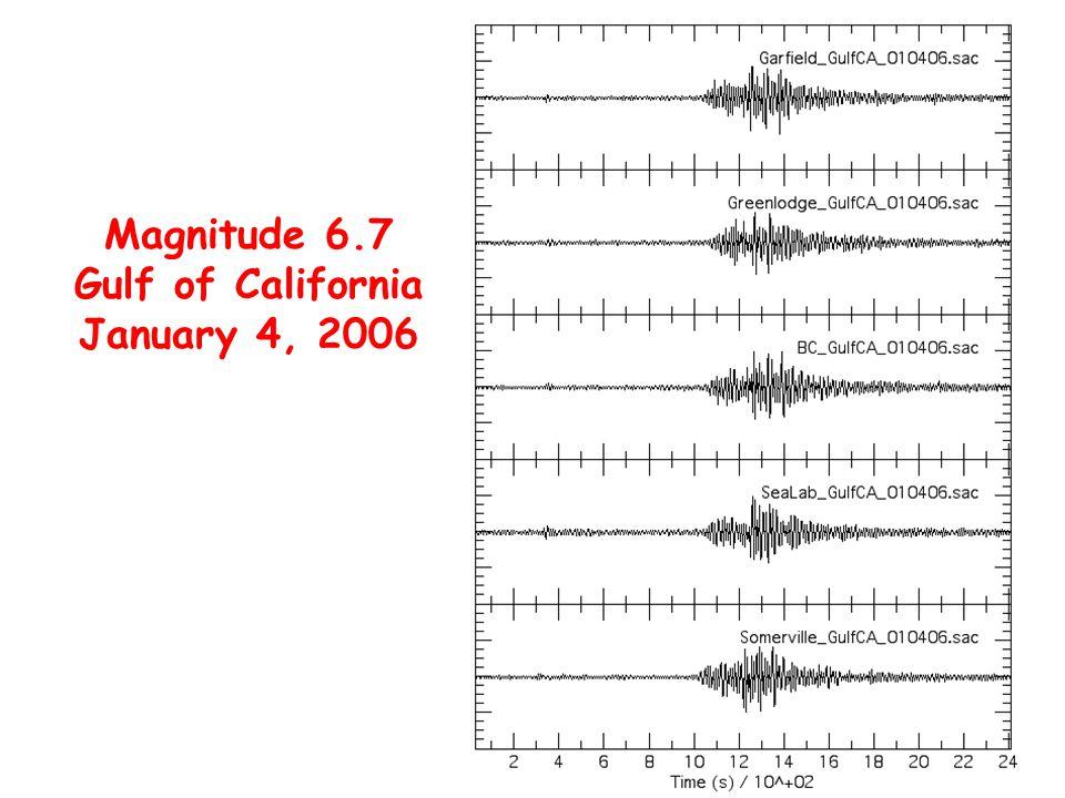 Magnitude 6.7 Gulf of California January 4, 2006