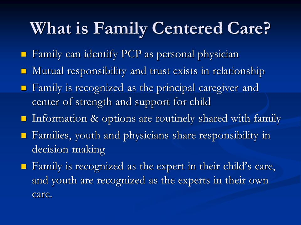 What is Family Centered Care.
