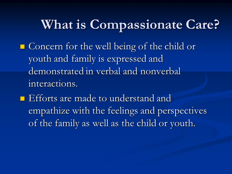 What is Compassionate Care.