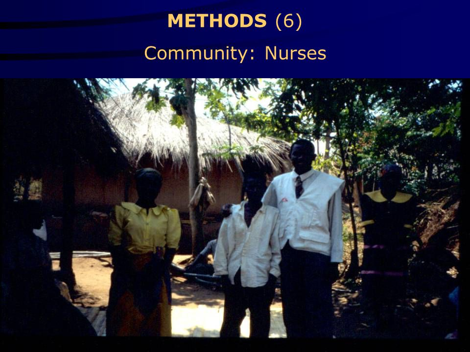 METHODS (6) Community: Nurses