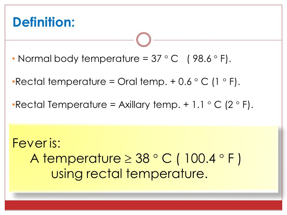 Adult rectal temperature the
