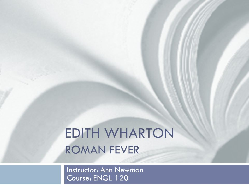interpreting edith whartons roman fever essay