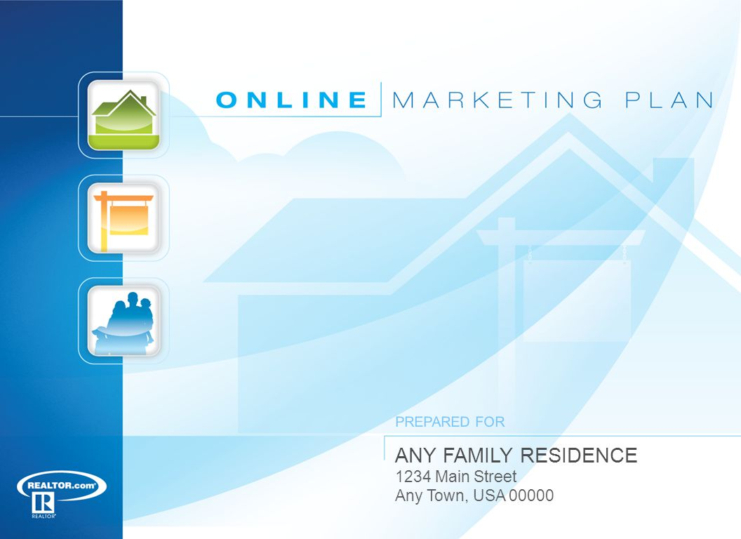 ANY FAMILY RESIDENCE 1234 Main Street Any Town, USA PREPARED FOR