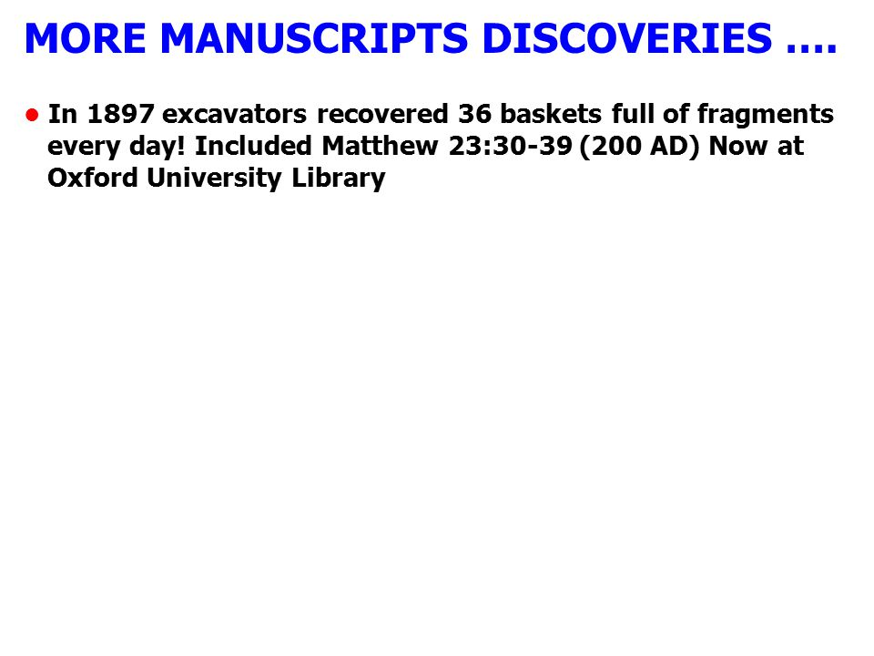 MORE MANUSCRIPTS DISCOVERIES ….