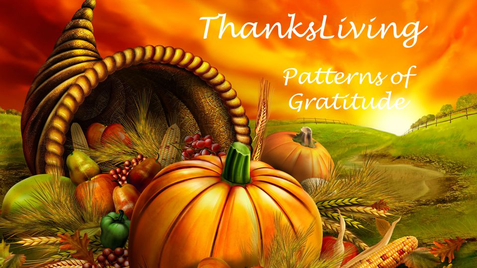ThanksLiving Patterns of Gratitude