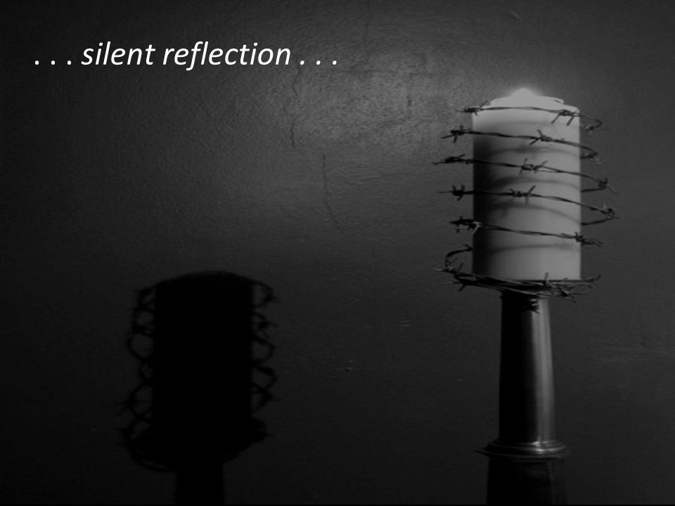 ... silent reflection...