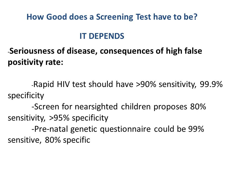 How Good does a Screening Test have to be.