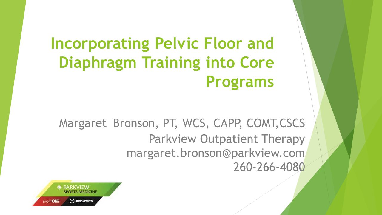 Incorporating Pelvic Floor and Diaphragm Training into Core ...