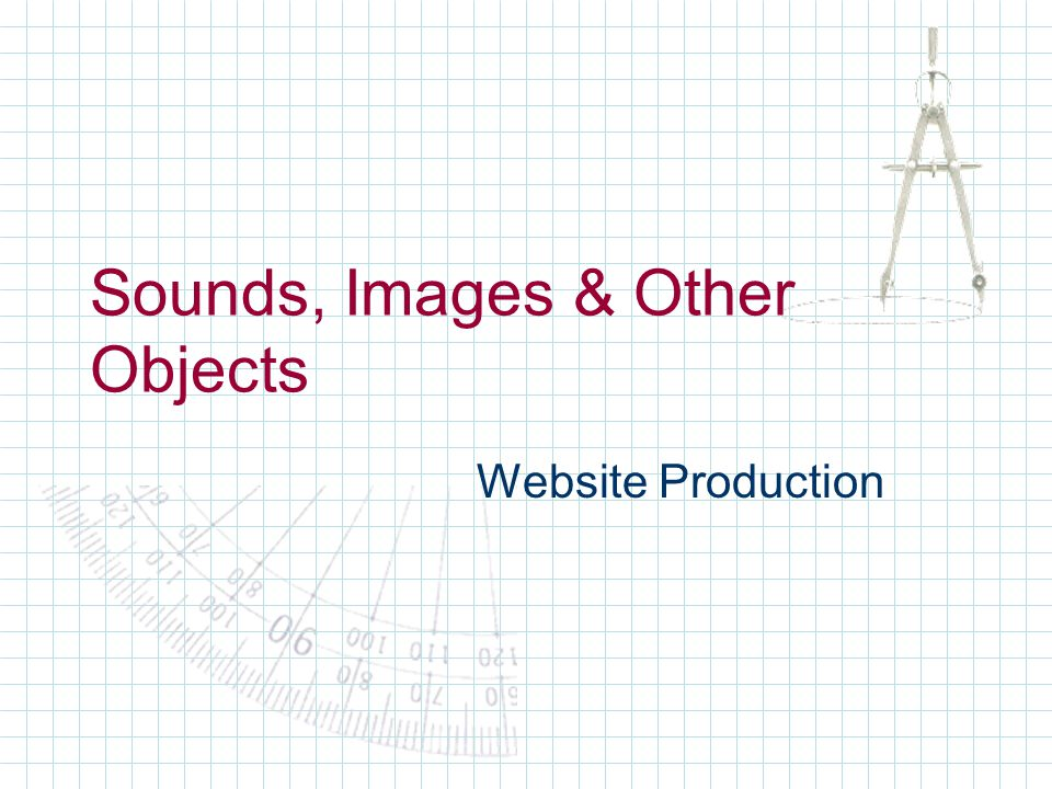 Sounds, Images & Other Objects Website Production