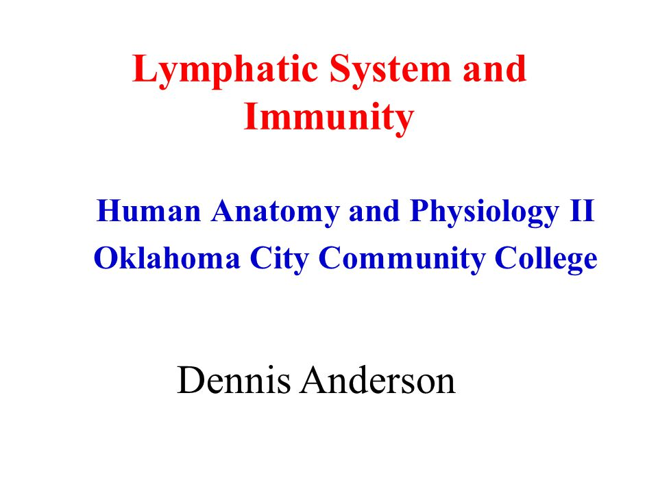 Lymphatic System and Immunity Human Anatomy and Physiology II ...