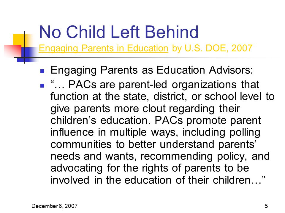 December 6, No Child Left Behind Engaging Parents in Education by U.S.