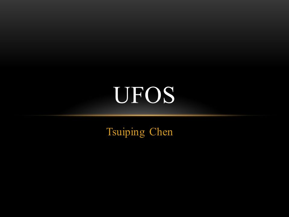 Tsuiping Chen UFOS