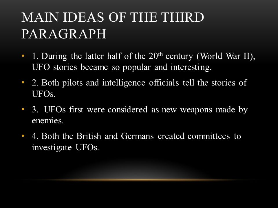 MAIN IDEAS OF THE THIRD PARAGRAPH 1.
