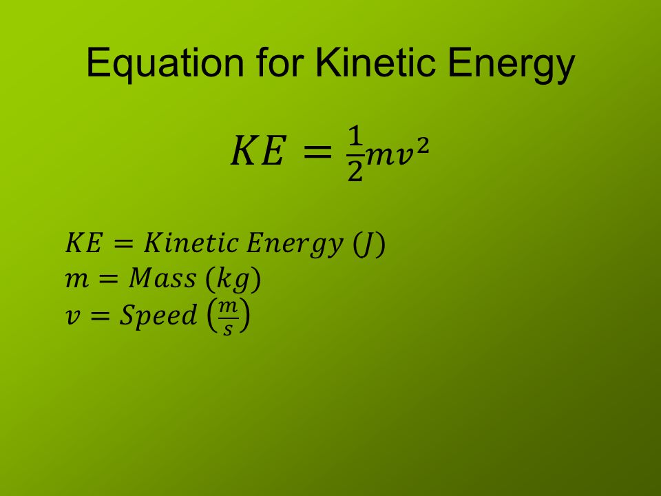 Equation for Kinetic Energy