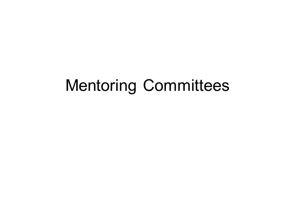 Mentoring Committees