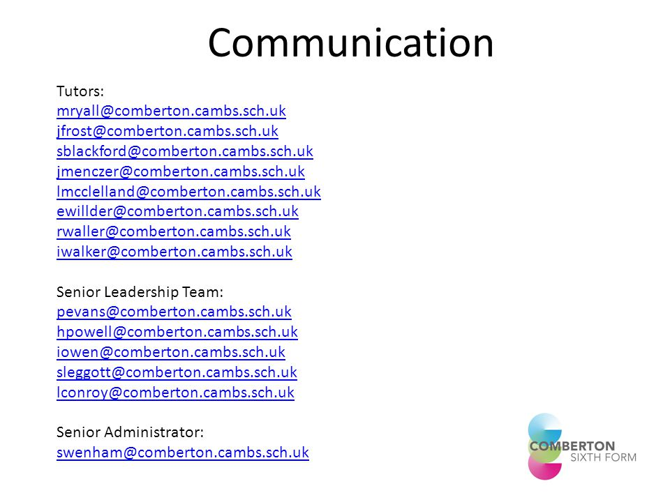Communication Tutors:     Senior Leadership Team:   Senior Administrator: