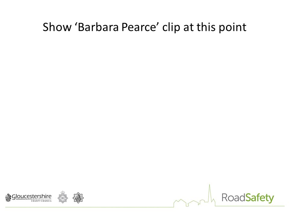 Show 'Barbara Pearce' clip at this point