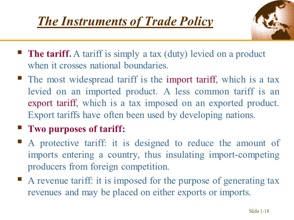The Instruments of Trade Policy  The tariff.