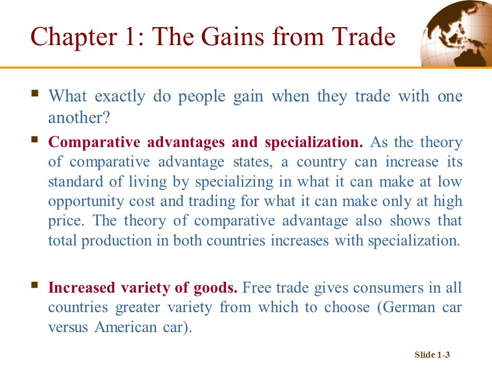 Slide 1-3  What exactly do people gain when they trade with one another.