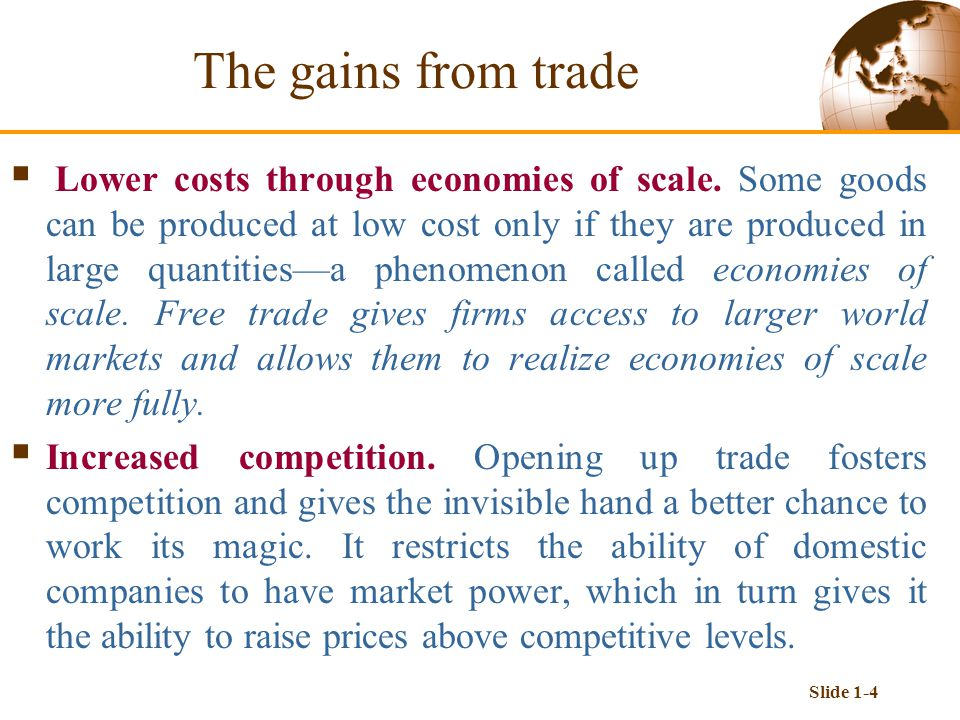 Slide 1-4  Lower costs through economies of scale.