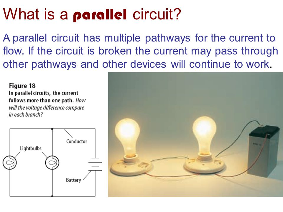 What is a parallel circuit. A parallel circuit has multiple pathways for the current to flow.
