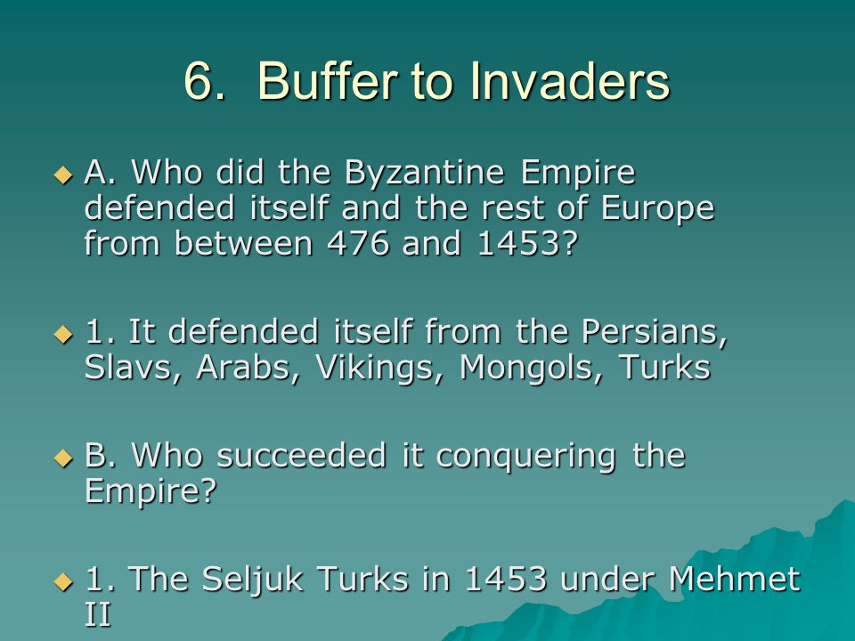 6. Buffer to Invaders  A.