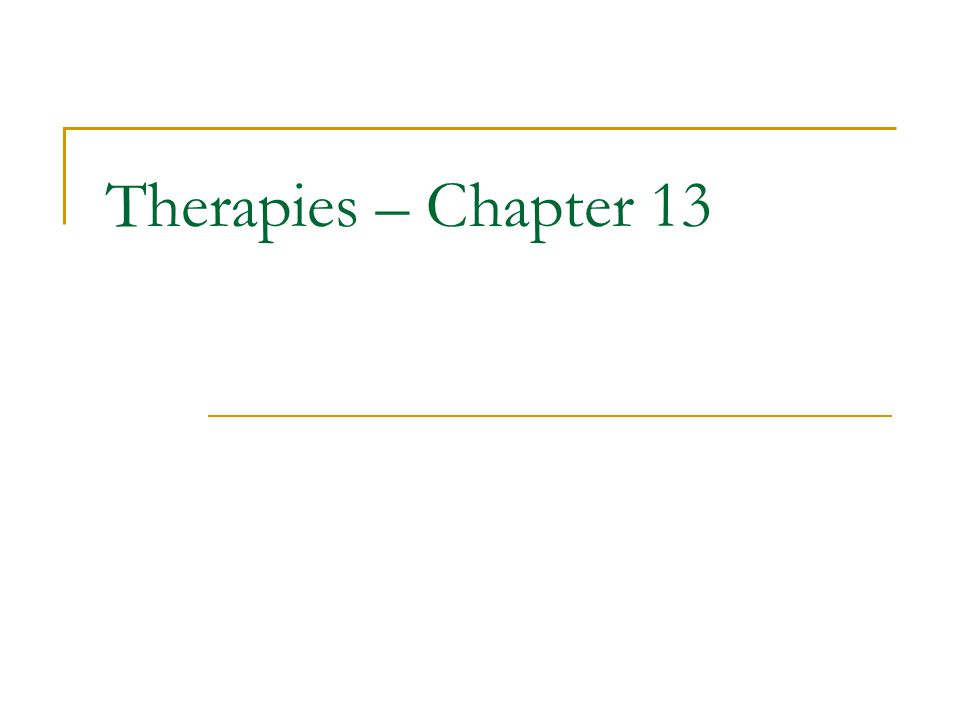Therapies – Chapter 13