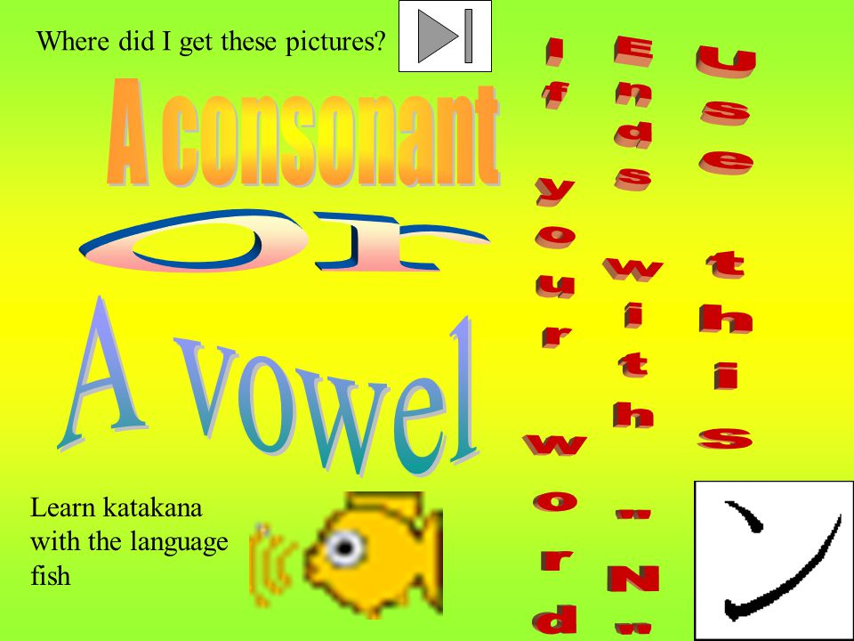 Learn katakana with the language fish Where did I get these pictures