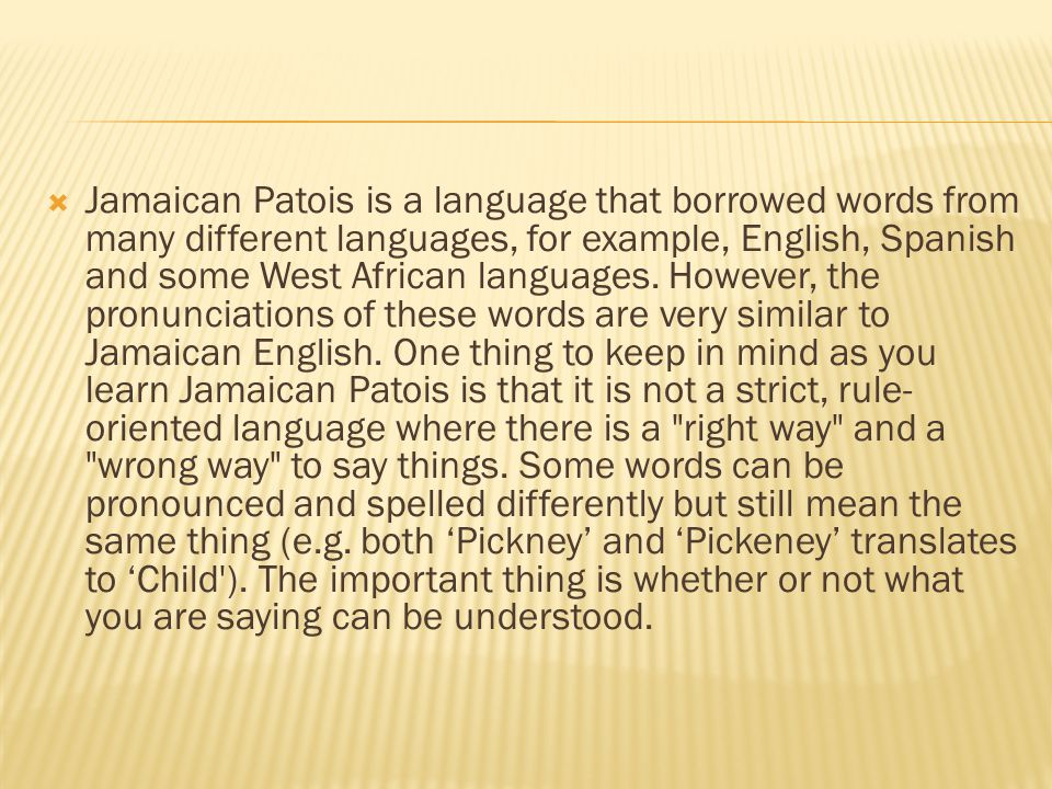 Youssef SOUINI The Jamaican Accent Adopts Words And Structure - What language do they speak in jamaica