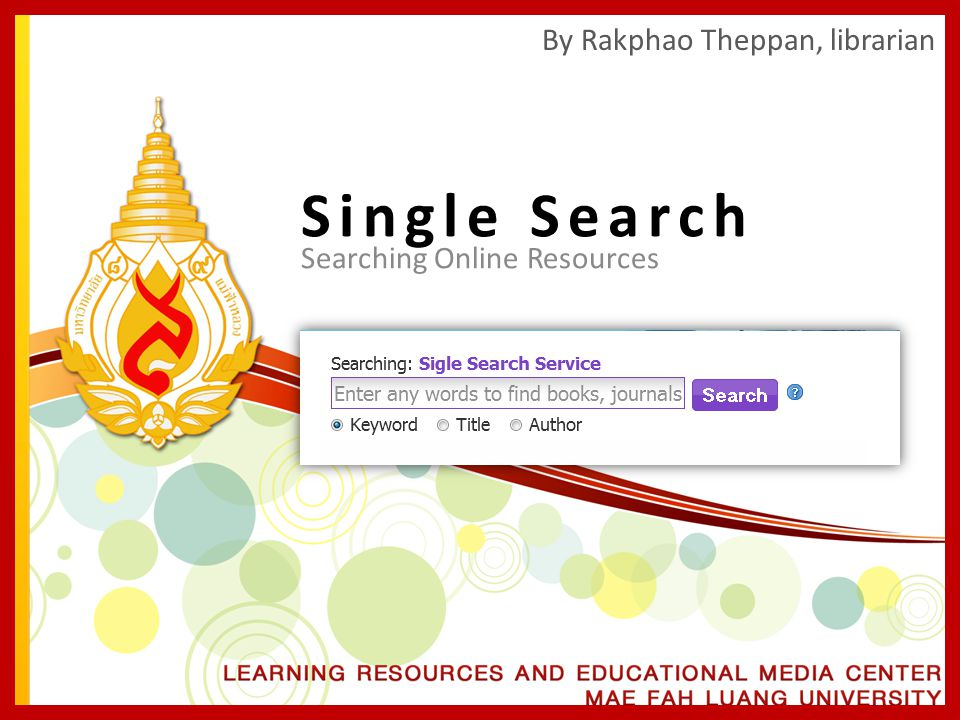 Single Search By Rakphao Theppan, librarian Searching Online Resources
