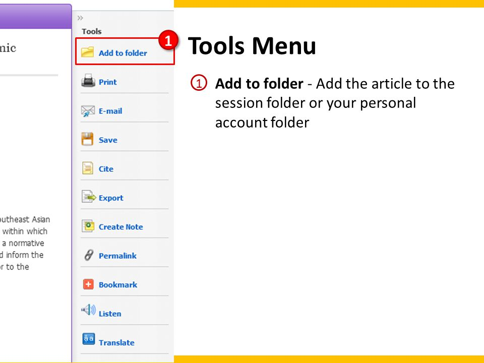 Tools Menu Add to folder - Add the article to the session folder or your personal account folder 1 1 1