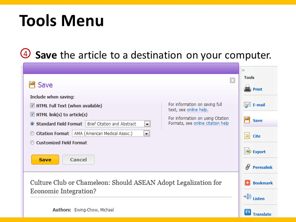 Tools Menu Save the article to a destination on your computer. 4