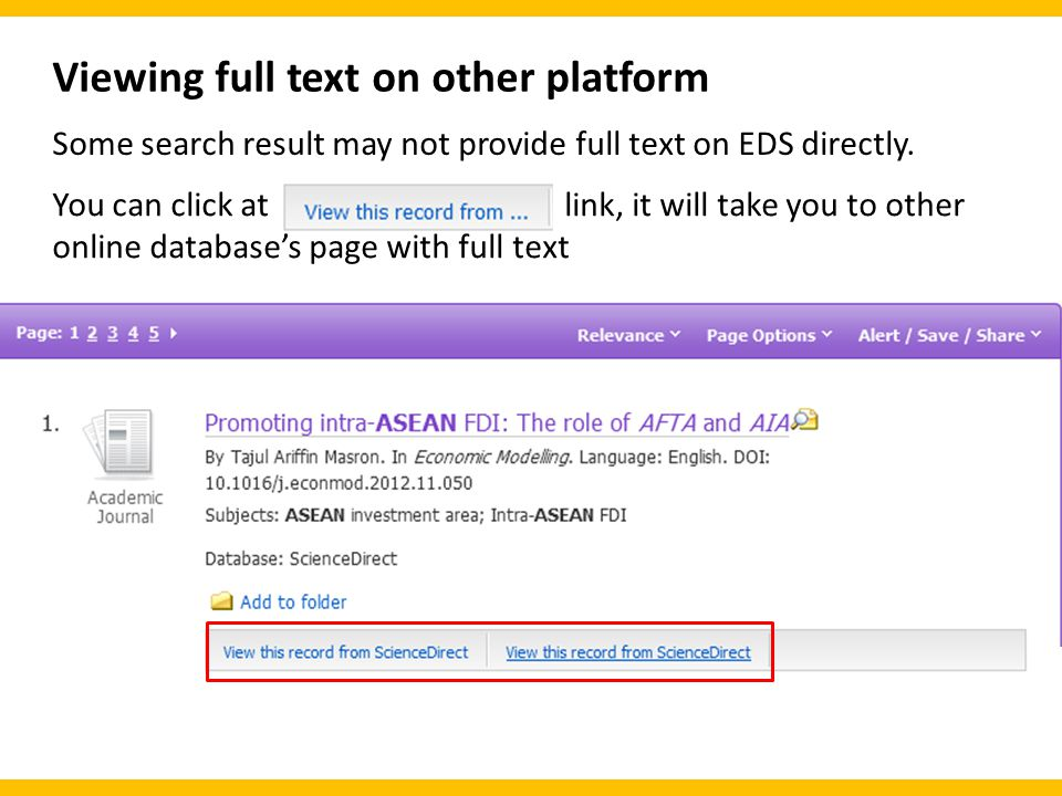 Viewing full text on other platform Some search result may not provide full text on EDS directly.