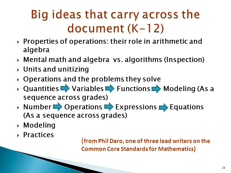  Properties of operations: their role in arithmetic and algebra  Mental math and algebra vs.