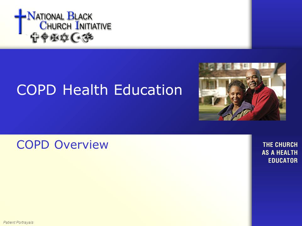 COPD Health Education COPD Overview Patient Portrayals