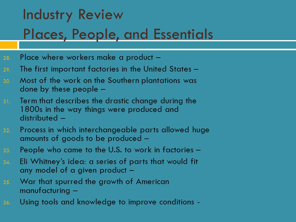 Industry Review Places, People, and Essentials 28.